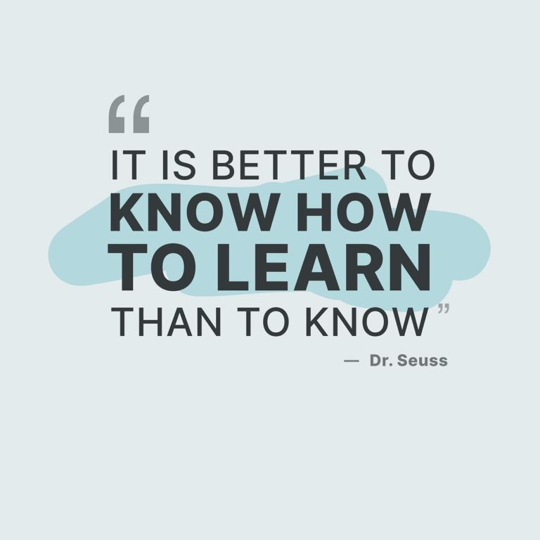 Know how to learn quote.
